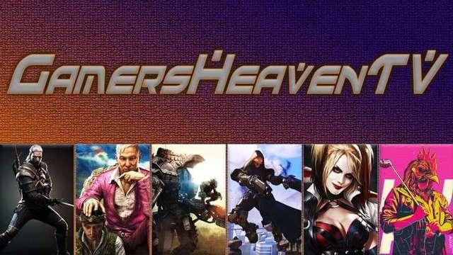GamersHeavenTV – Willkommen zum Relaunch!