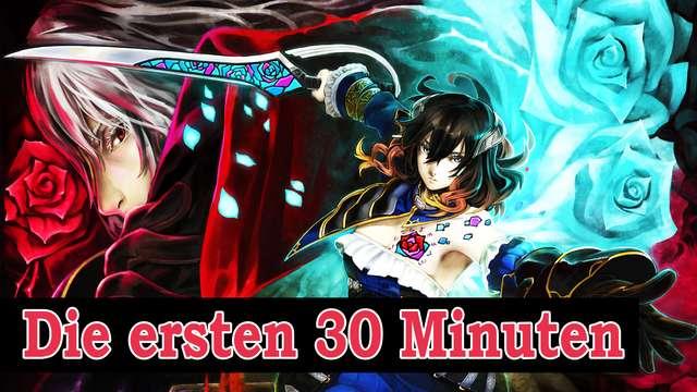 Bloodstained: Ritual of the Night - So sehen die ersten 30 Minuten im neuen Metroidvania aus